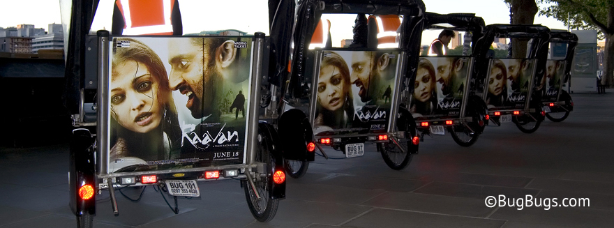An example of Bugbugs rickshaw branding for the Hindi film Raavan written and produced by Mani Ratnam